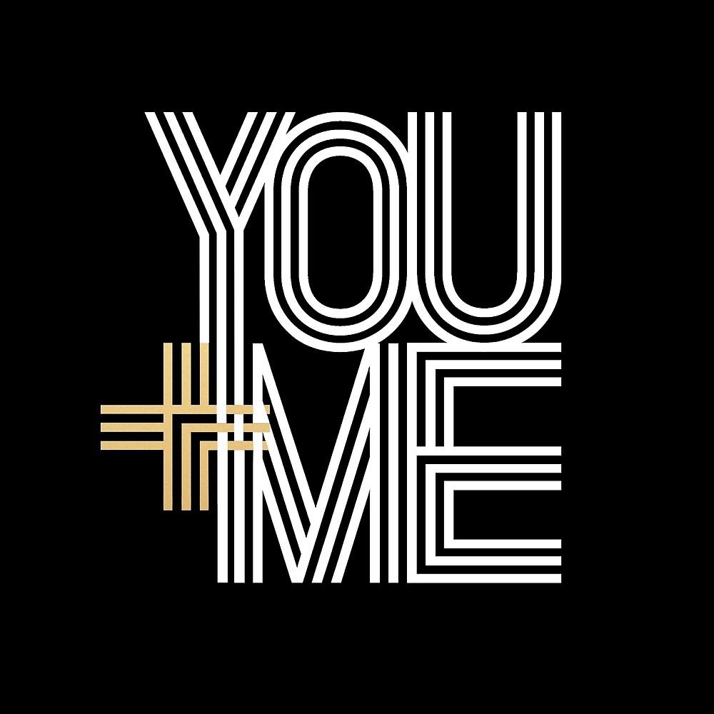 YOU + ME (black background) by starkle