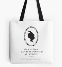 Downton Abbey Contrary Woman Tote Bag