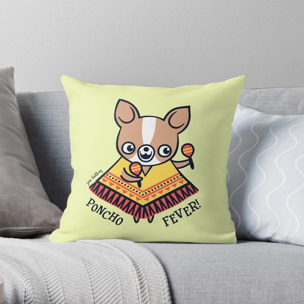Poncho Fever Chihuahua Throw Pillow