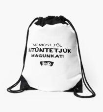 Mi Most Jól Kitüntetjük Magunkat - Tünti 2017 kollekció Drawstring Bag