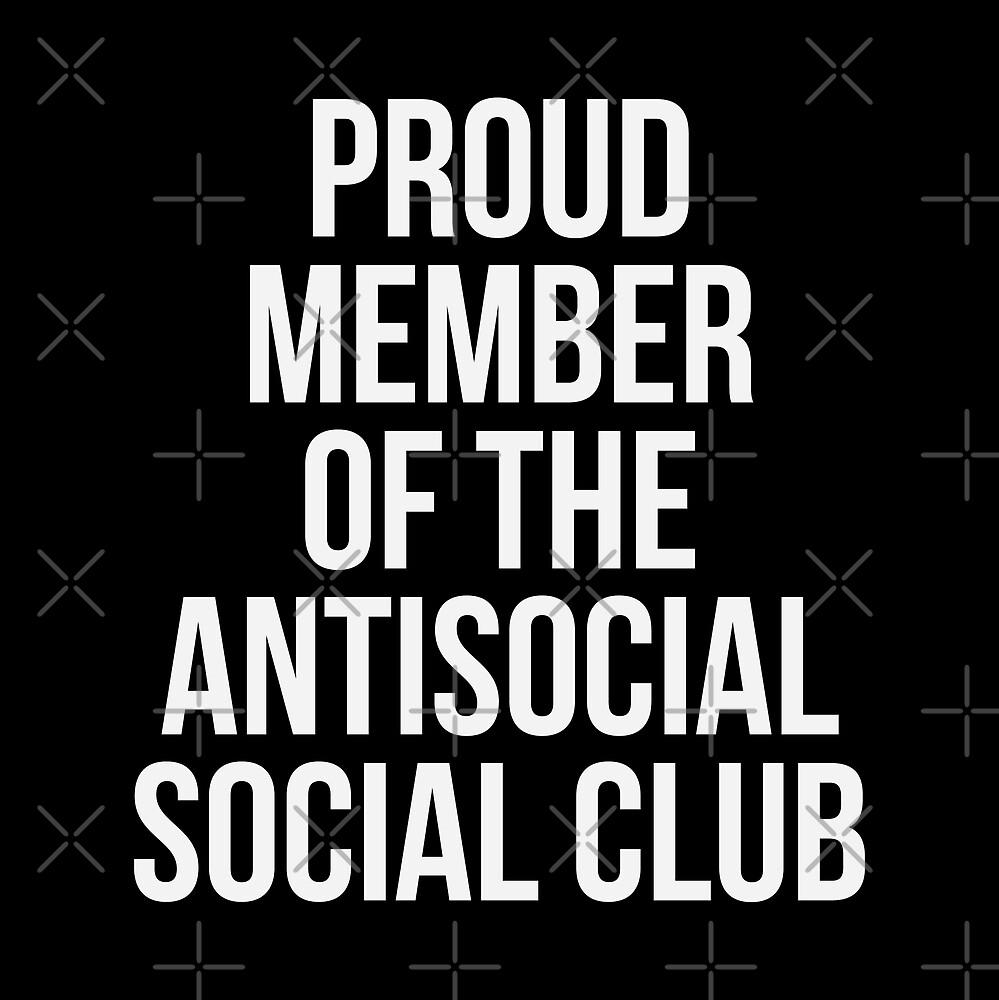 Antisocial Social Club by DJBALOGH