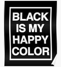 black is my happy color (Sana's Case) Poster