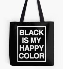 black is my happy color (Sana's Case) Tote Bag