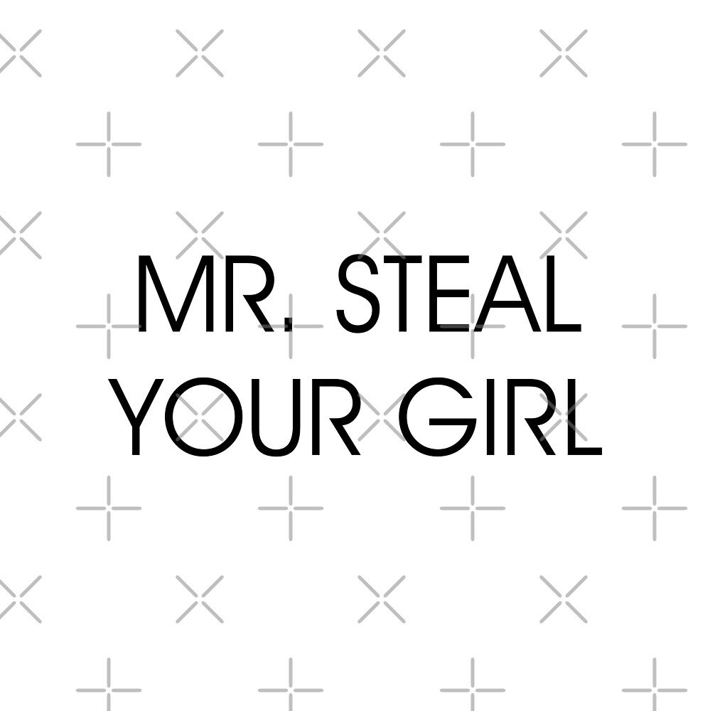 Mr. Steal Your Girl by DJBALOGH