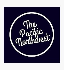 The Pacific Northwest Photographic Print