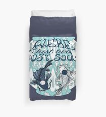 We're just two lost souls swimming in a fish bowl Duvet Cover