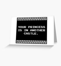 Your Princess is in Another Castle Greeting Card