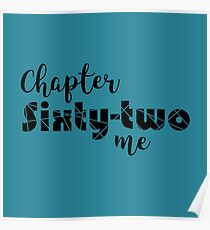 Chapter Sixty Two Me Poster