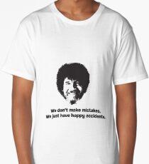 Bob Ross Quote Long T-Shirt