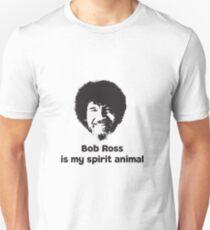 Bob Ross is my Spirit Animal T-Shirt