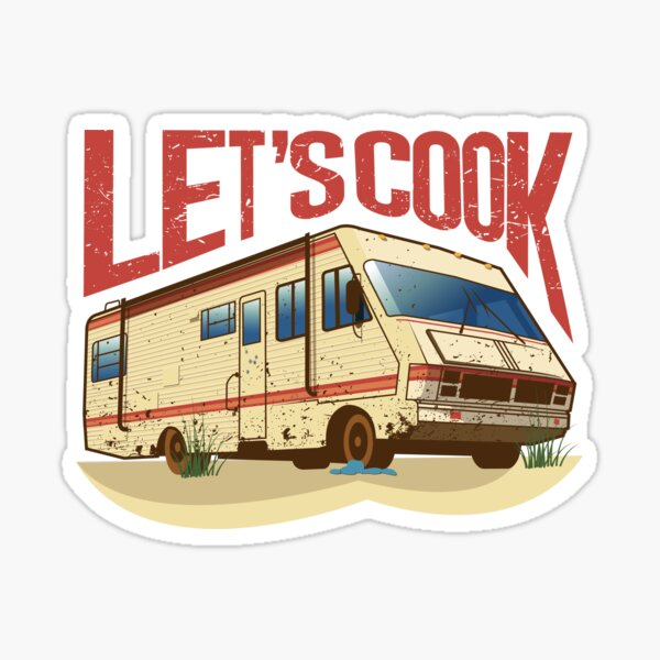 Breaking Bad RV (Lets Cook) Sticker