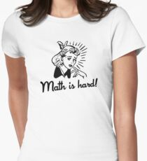 Math is Hard Womens Fitted T-Shirt