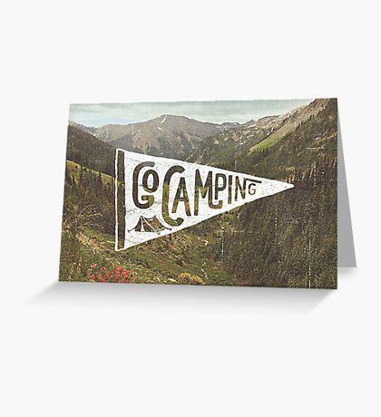 Go Camping Greeting Card