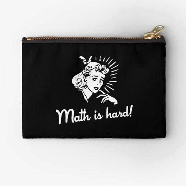 Math is Hard Zipper Pouch