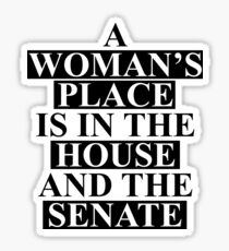 A Woman's Place... Sticker