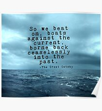 So we beat on - Gatsby quote on the dark ocean Poster