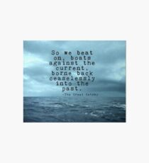 So we beat on - Gatsby quote on the dark ocean Art Board