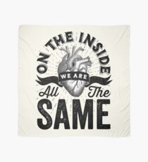 On The Inside We Are All The Same. Scarf