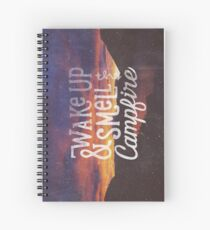 wake up & smell the campfire Spiral Notebook