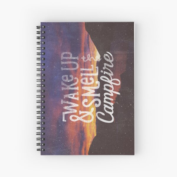 wake up and smell the campfire Spiral Notebook