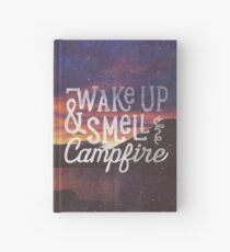 wake up & smell the campfire Hardcover Journal