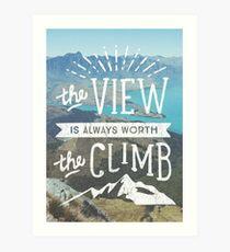 WORTH THE CLIMB Art Print