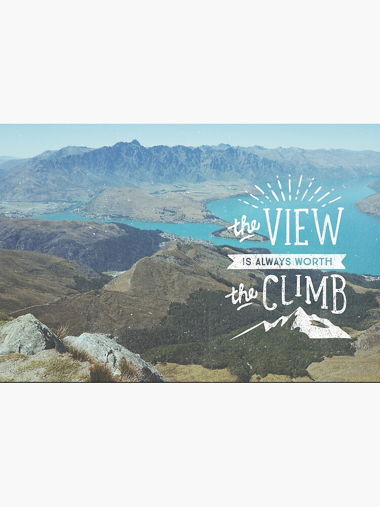 WORTH THE CLIMB by cabinsupplyco