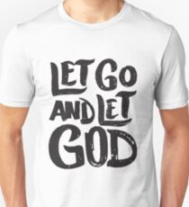 Let Go and Let God - Christian T-Shirt