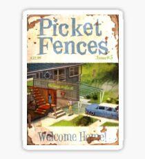 Picket Fences #5 Sticker