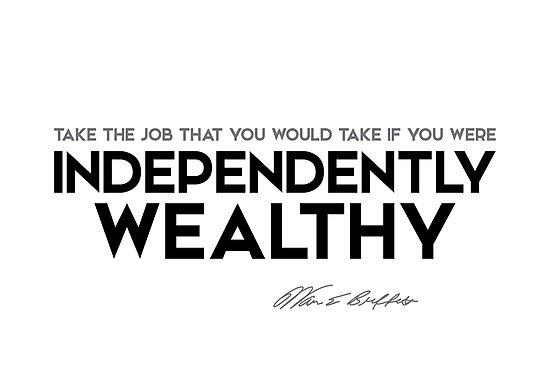 job, independently wealthy - warren buffett by razvandrc