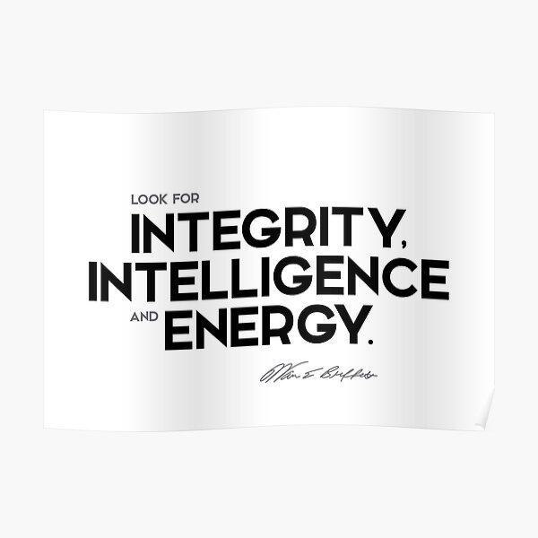 integrity, intelligence and energy - warren buffett Poster