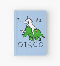 Cuaderno de tapa dura To The Disco (Unicorn Riding Triceratops)