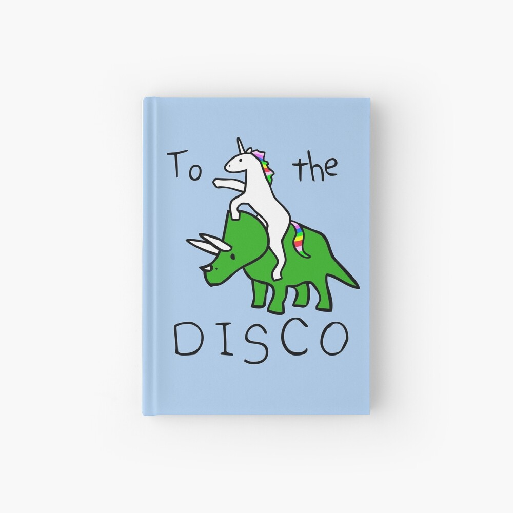 To The Disco (Unicorn Riding Triceratops) Hardcover Journal