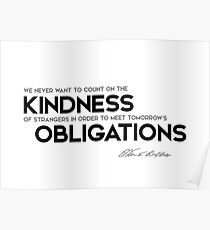 kindness of strangers - warren buffett Poster
