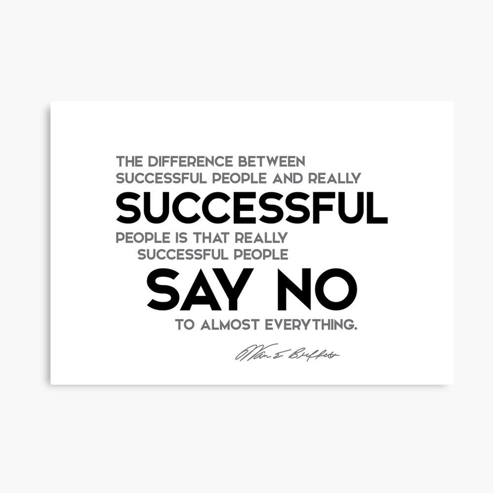 successful people say no to almost everything - warren buffett Canvas Print