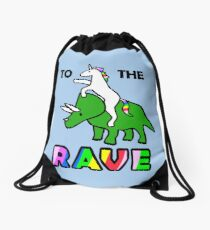 To The Rave! (Unicorn Riding Triceratops) Drawstring Bag