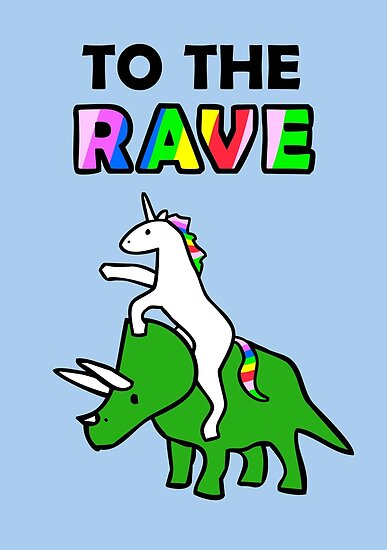 To The Rave! (Unicorn Riding Triceratops) by jezkemp