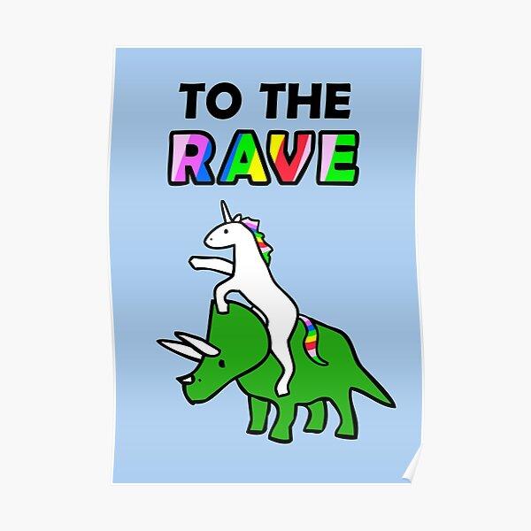 ¡Al rave! (Triceratops de montar unicornio) Póster