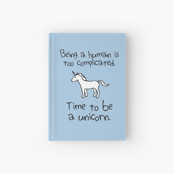 Time To Be A Unicorn Hardcover Journal