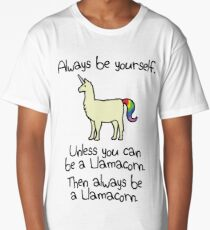 Always Be Yourself, Unless You Can Be A Llamacorn Long T-Shirt
