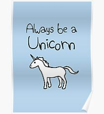 Always Be A Unicorn Poster