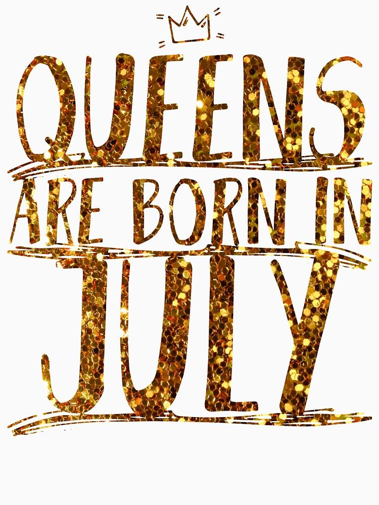 Queens Legends are born in july  by bestdesign4u