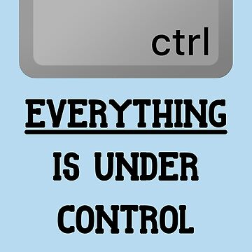 Everything is under Ctrl by -Andropov-