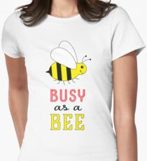 Busy as a Bee Womens Fitted T-Shirt