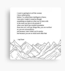 Rupi Kaur - Mountains Canvas Print
