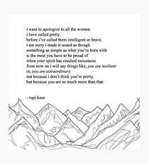 Rupi Kaur - Mountains Photographic Print