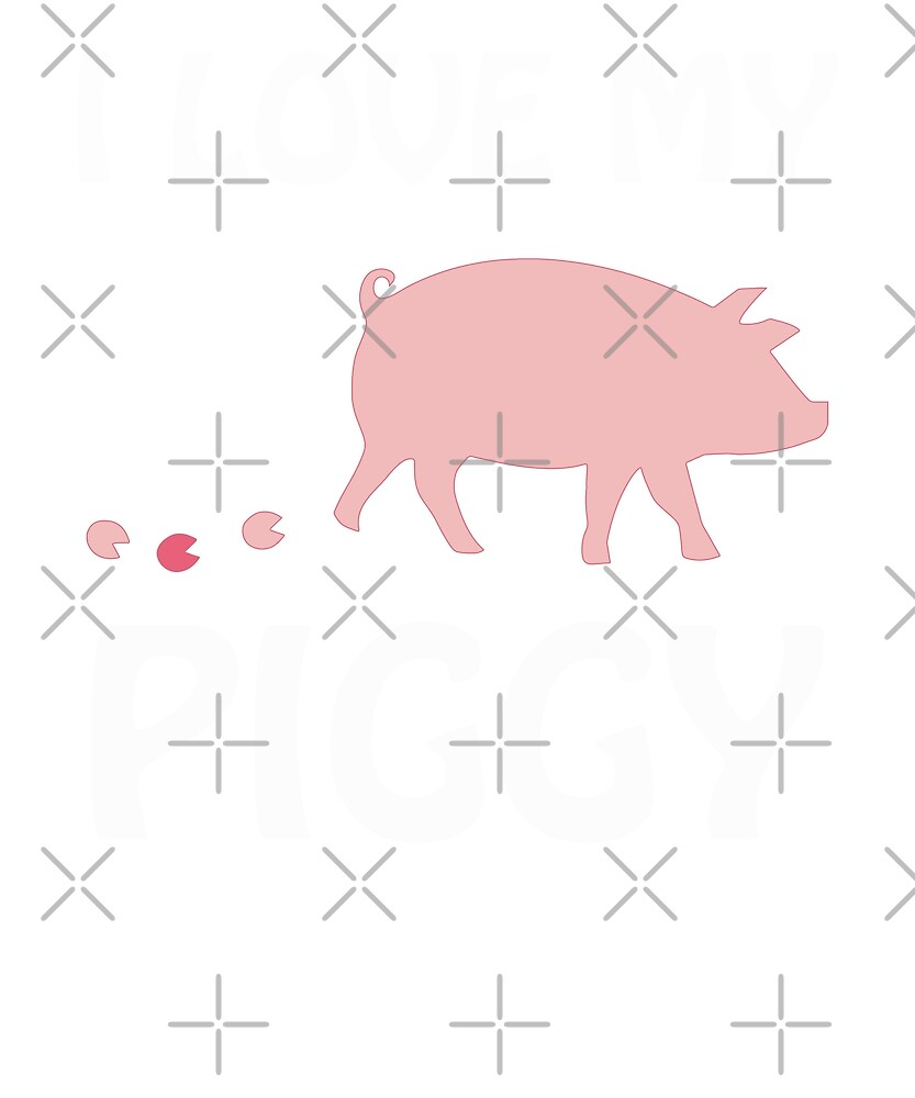I Love My Piggy Funny Cute Pink Pet Pig by JapaneseInkArt