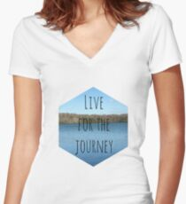 Live for the Journey Women's Fitted V-Neck T-Shirt