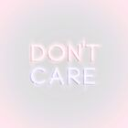 Don't Care by N C