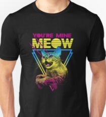 You're Mine Meow Unisex T-Shirt